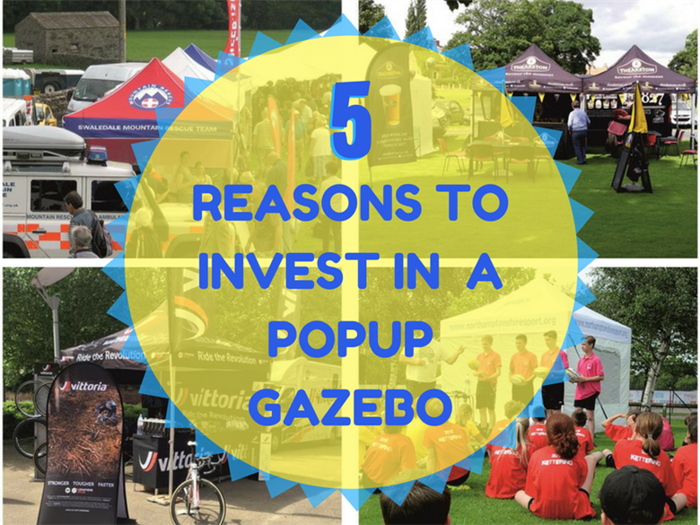 5 Great Reasons to Invest in a branded Popup Gazebo for Outdoor Events